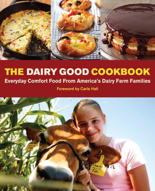 The Dairy Good Cookbook
